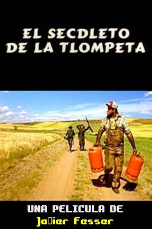 دانلود فیلم کوتاه El Secdleto de la Tlompeta