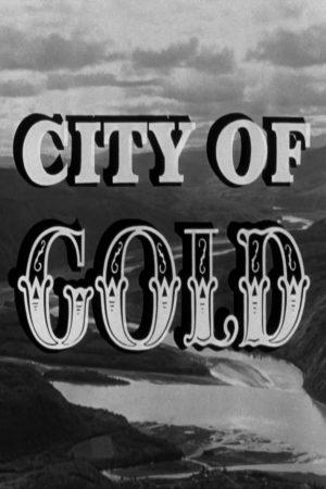 دانلود مستند کوتاه City of Gold