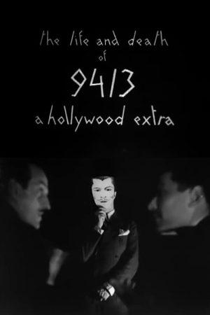 دانلود فیلم کوتاه The Life and Death of 9413, a Hollywood Extra