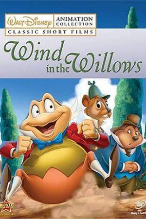 دانلود انیمیشن کوتاه The Wind in the Willows