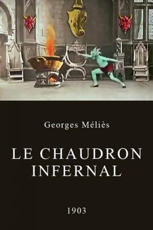 دانلود فیلم کوتاه The Infernal Caldron