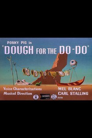 دانلود انیمیشن کوتاه Dough for the Do-Do