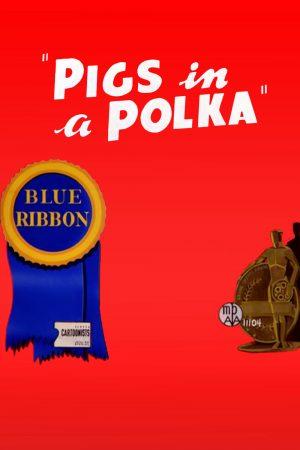 دانلود انیمیشن کوتاه Pigs in a Polka