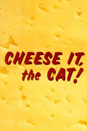 دانلود انیمیشن کوتاه Cheese It, the Cat