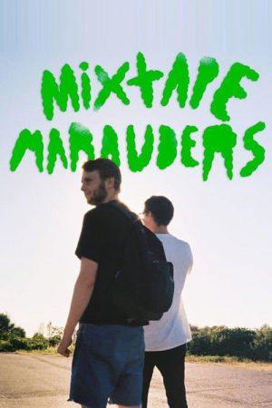 دانلود فیلم کوتاه Mixtape Marauders