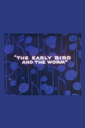 دانلود انیمیشن کوتاه The Early Bird and the Worm