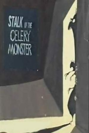 دانلود انیمیشن کوتاه Stalk of the Celery Monster