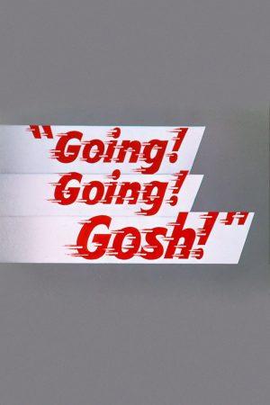دانلود انیمیشن کوتاه !Going! Going! Gosh
