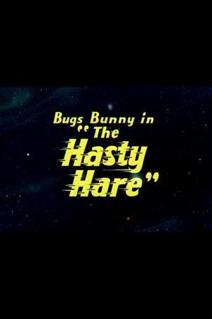 دانلود انیمیشن کوتاه The Hasty Hare