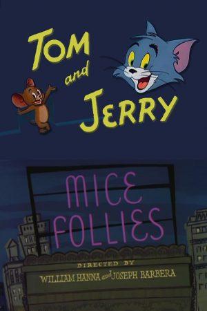 دانلود انیمیشن کوتاه Mice Follies