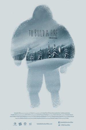 دانلود انیمیشن کوتاه To Build a Fire