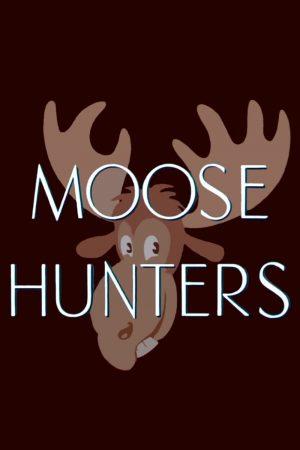 دانلود انیمیشن کوتاه Moose Hunters