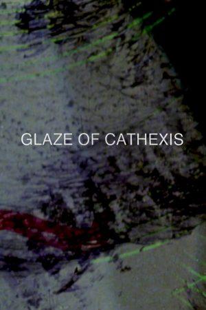دانلود فیلم کوتاه Glaze of Cathexis