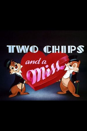 دانلود انیمیشن کوتاه Two Chips and a Miss