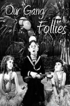 دانلود فیلم کوتاه Our Gang Follies of 1938