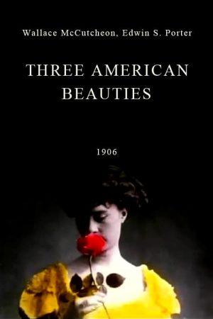 دانلود مستند کوتاه Three American Beauties