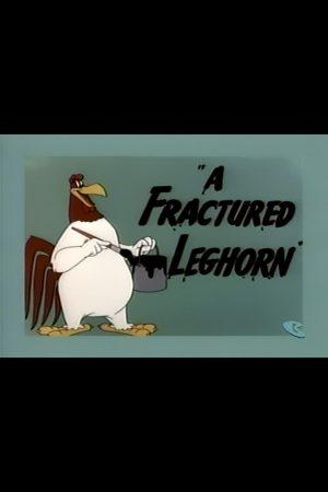 دانلود انیمیشن کوتاه A Fractured Leghorn