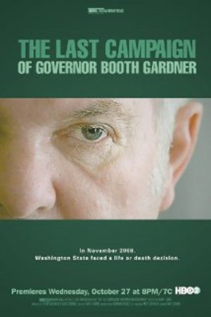 دانلود مستند کوتاه The Last Campaign of Governor Booth Gardner