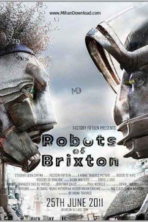 دانلود انیمیشن کوتاه Robots of Brixton