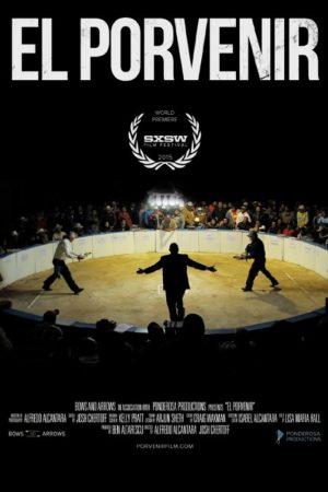 دانلود مستند کوتاه El Porvenir
