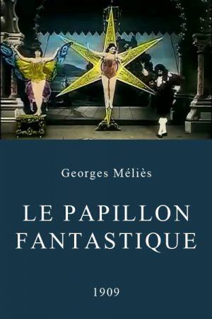 دانلود فیلم کوتاه Le Papillon Fantastique
