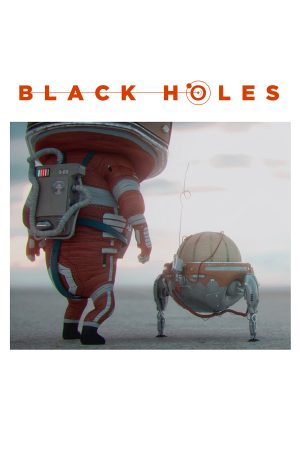 دانلود انیمیشن کوتاه Black Holes