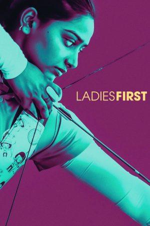دانلود مستند کوتاه Ladies First