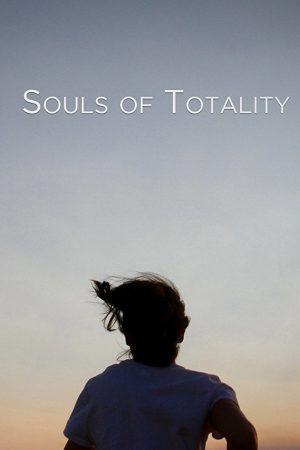 فیلم کوتاه Souls of Totality