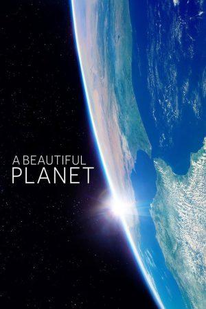 مستند کوتاه A Beautiful Planet