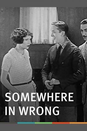 فیلم کوتاه Somewhere In Wrong