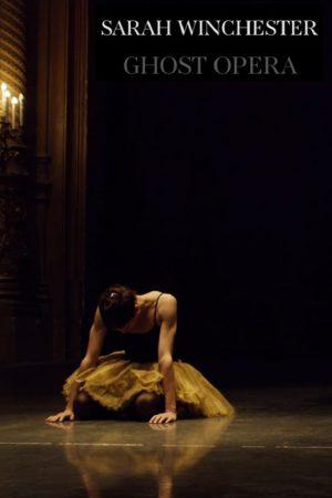 فیلم کوتاه Sarah Winchester: Ghost Opera