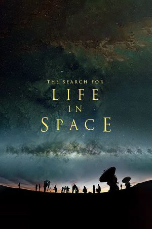 مستند کوتاه The Search for Life in Space
