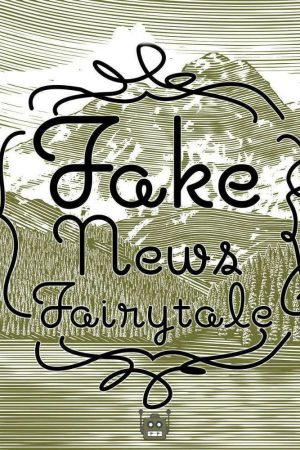 مستند کوتاه Fake News Fairytale