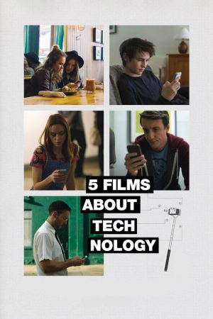 فیلم کوتاه ۵ Films About Technology