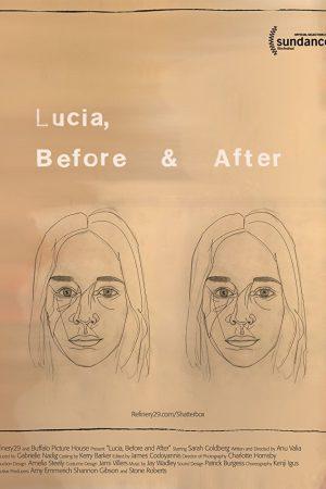 فیلم کوتاه Lucia, Before and After