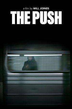 فیلم کوتاه The Push
