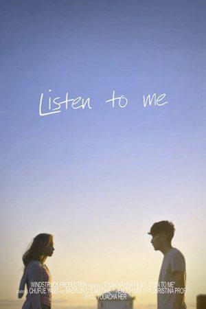 فیلم کوتاه Listen to Me