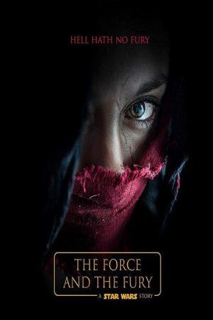 فیلم کوتاه Star Wars: The Force and the Fury