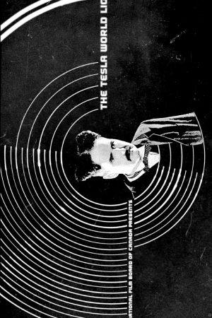 فیلم کوتاه تجربی The Tesla World Light