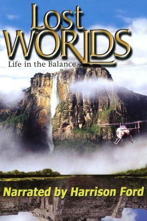 مستند کوتاه Lost Worlds: Life in the Balance