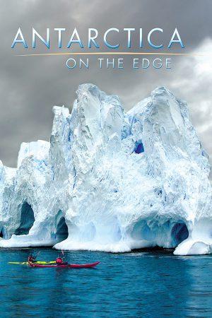 مستند کوتاه Antarctica: On the Edge