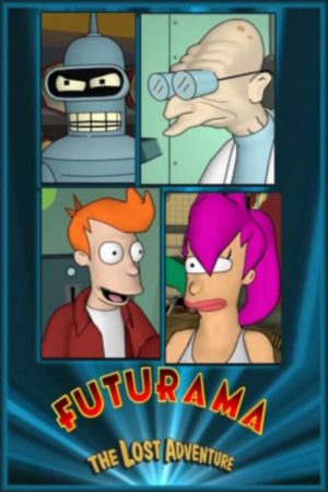 انیمیشن کوتاه Futurama: The Lost Adventure