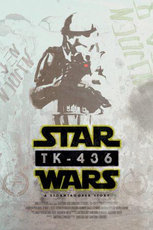 فیلم کوتاه TK-436: A Stormtrooper Story
