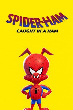 انیمیشن کوتاه Spider-Ham: Caught in a Ham