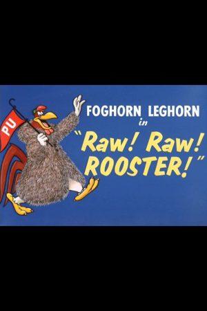 انیمیشن کوتاه Raw! Raw! Rooster!