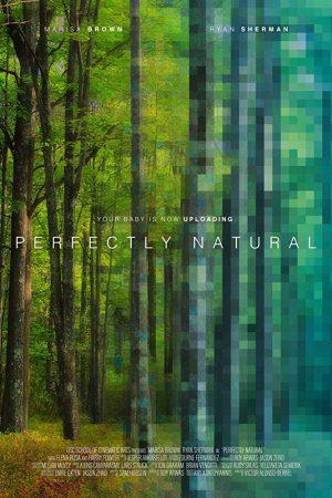 فیلم کوتاه Perfectly Natural