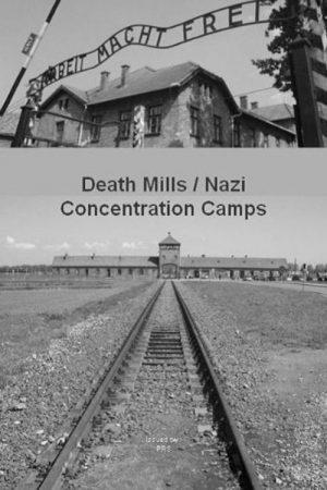 مستند کوتاه Death Mills