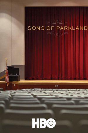 مستند کوتاه Song of Parkland