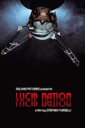 فیلم کوتاه Lucid Nation