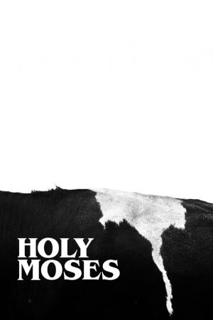 فیلم کوتاه Holy Moses